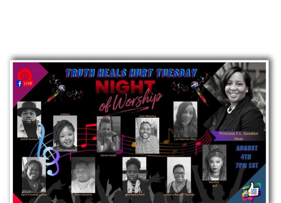 "Truth Heals Hurt presents virtual live ""Night of Worship"" Tuesday"